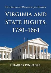 Virginia and State Rights, 1750-1861