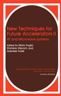 New Techniques for Future Accelerators II