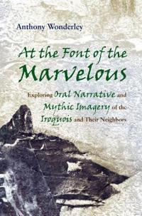 At the Font of the Marvelous