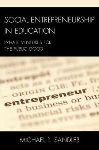 Social Entrepreneurship in Education