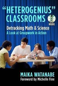 Heterogenius Classrooms - Behind the Scenes