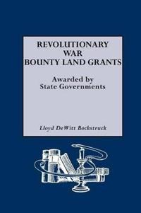 Revolutionary War Bounty Land Grants