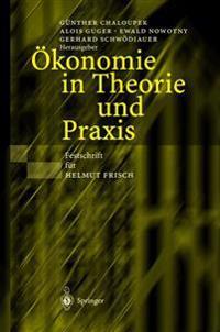 �konomie in Theorie Und Praxis