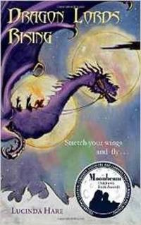 Dragon Lords Rising: Stretch Your Wings and Fly..........