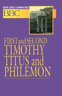 First and Second Timothy, Titus and Philemon