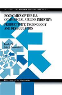 Economics of the U.s. Commercial Airline Industry