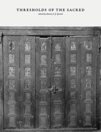 Thresholds of the Sacred