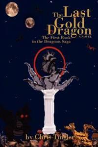 The Last Gold Dragon