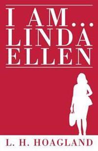 I Am...Linda Ellen
