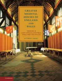 Greater Medieval Houses of England and Wales, 1300-1500