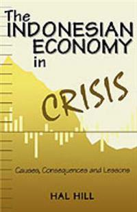 The Indonesian Economy in Crisis