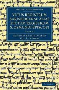 Vetus Registrum Sarisberiense Alias Dictum Registrum S. Osmundi Episcopi