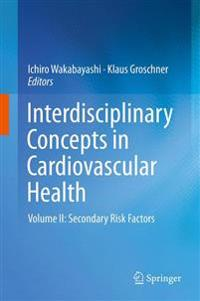 Interdisciplinary Concepts in Cardiovascular Health