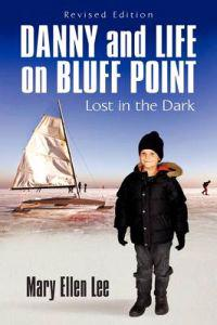 Danny and Life on Bluff Point
