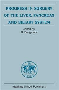 Progress in Surgery of the Liver, Pancreas and Biliary System