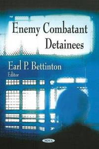Enemy Combatant Detainees