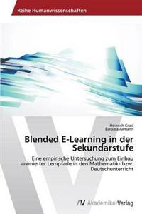 Blended E-Learning in Der Sekundarstufe