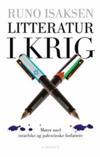 Litteratur i krig - Runo Isaksen pdf epub
