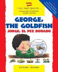George, The Goldfish/jorge El Pez Dorado