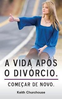 A Vida Apos O Divorcio