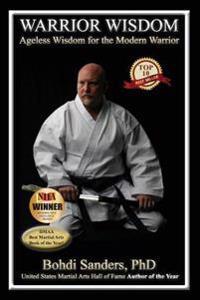 Warrior Wisdom: Ageless Wisdom for the Modern Warrior