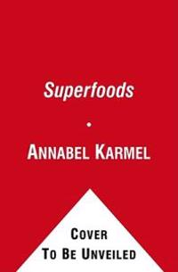 Superfoods: Superfoods