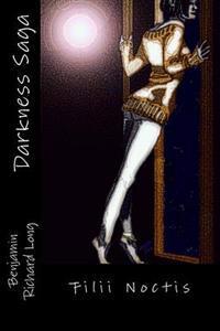 Darkness Saga: Filii Noctis