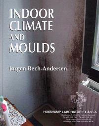Indoor Climate and Moulds