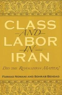Class And Labor in Iran