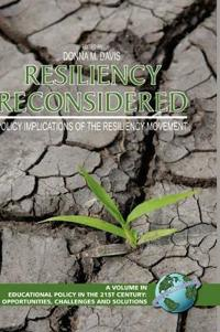 Resiliency Reconsidered: Policy Implications of the Resiliency Movement (Hc)