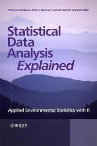Statistical Data Analysis Explained: Applied Environmental Statistics with