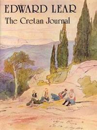 Edward Lear: The Cretan Journal
