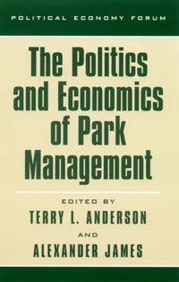 The Politics and Economics of Park Management
