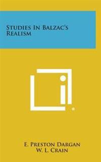 Studies in Balzac's Realism