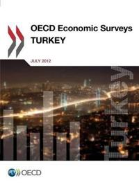 OECD Economic Surveys: Turkey: 2012