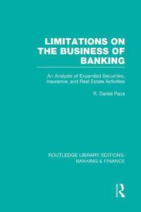 Limitations on the Business of Banking