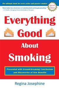 Everything Good About Smoking