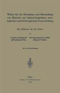 Winke Fur Die Entnahme Und Einsendung Von Material Zur Bakteriologischen, Serologischen Und Histologischen Untersuchung