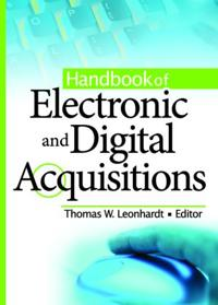 Handbook of Electronic And Digital Acquisitions