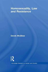 Homosexuality, Law and Resistance