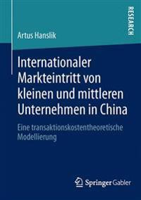 Internationaler Markteintritt Von Kleinen Und Mittleren Unternehmen in China