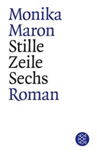 Stille Zeile Sechs : Roman