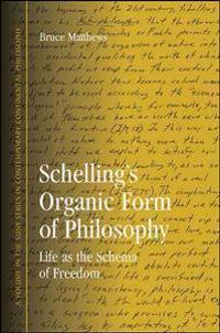 Schelling's Organic Form of Philosophy