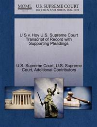 U S V. Hoy U.S. Supreme Court Transcript of Record with Supporting Pleadings