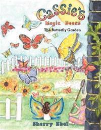 Cassie's Magic Doors the Butterfly Garden