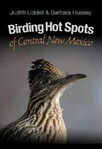 Birding Hot Spots of Central New Mexico