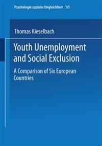 Youth Unemployment and Social Exclusion