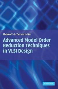 Advanced Model Order Reduction Techniques in VSLI Design