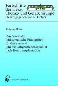 Psychosoziale Und Somatische Prädiktoren Für Das Survival Und Die Langzeitlebensqualität Nach Herztransplantation