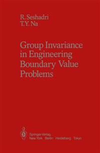 Group Invariance in Engineering Boundary Value Problems